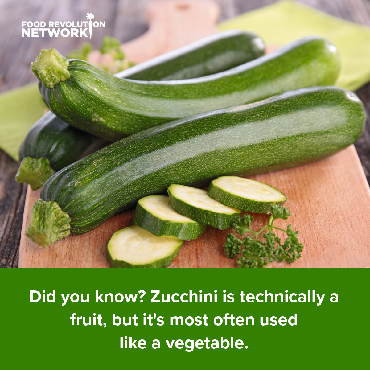 Did you know? Zucchini is technically a fruit, but it's most often used like a vegetable.
