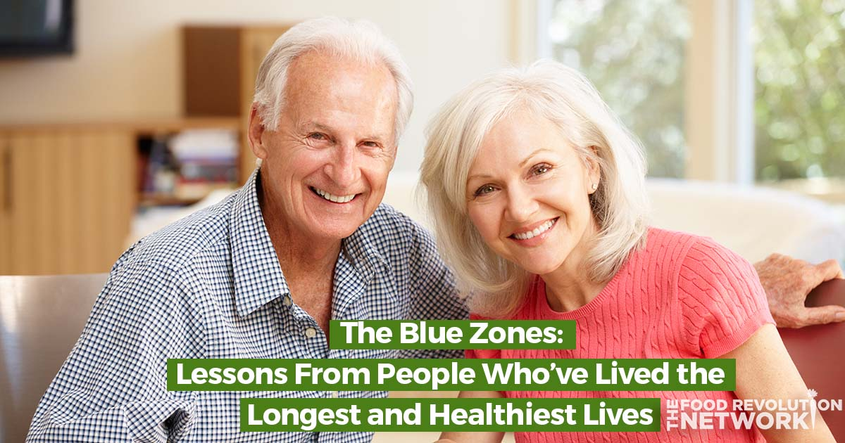 Blue Zones: Live A Longer, Healthy, and Happy Life