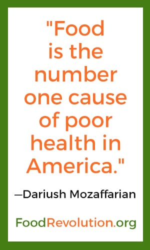 Food is the number one cause of poor health care in America quote