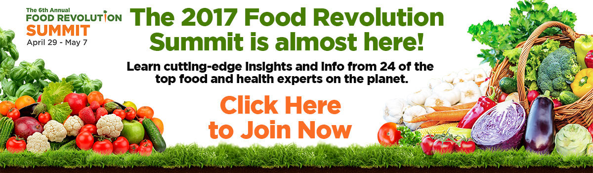 Join the 2017 Food Revolution Summit