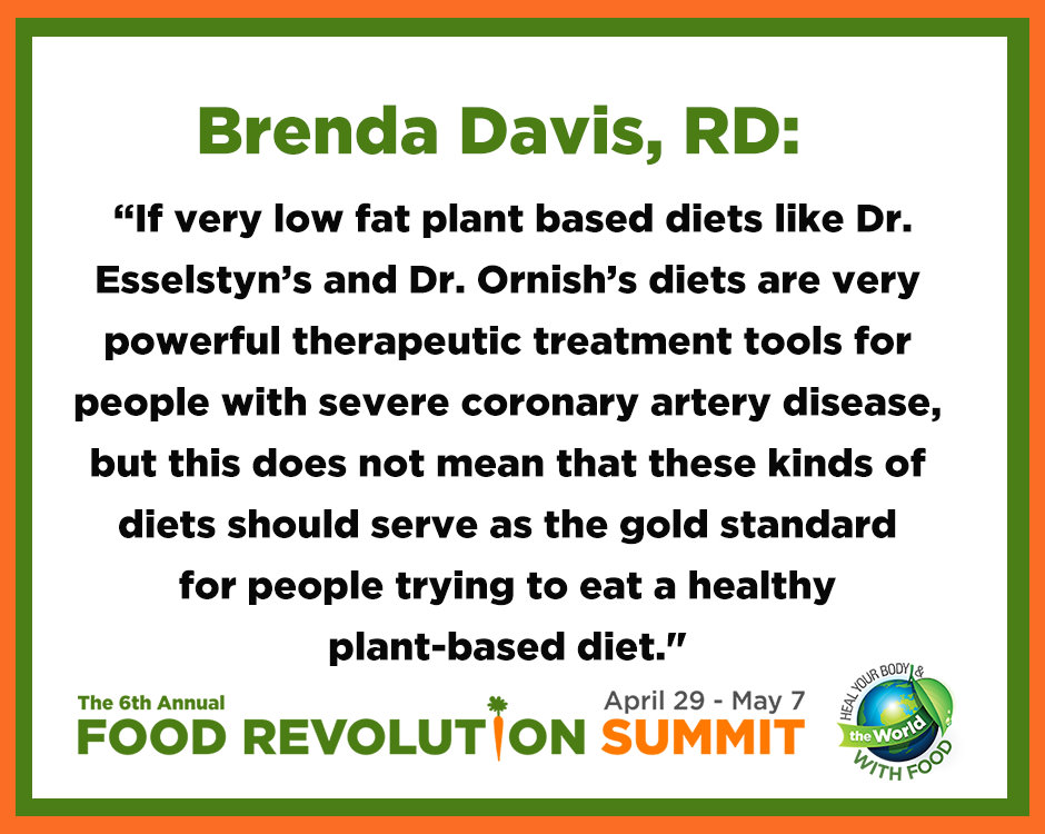 Quote by Brenda Davis, RD, during the 6th annual Food Revolution Summit