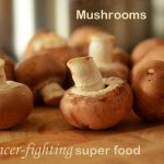Fight Prevent Cancer with Mushrooms