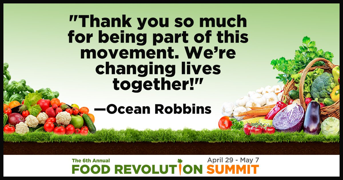 Food Revolution Summit quote by Ocean Robbins
