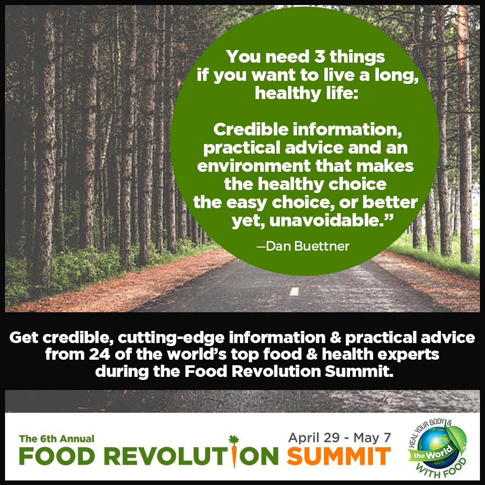 Food Revolution Summit speaker Dan Buettner quote