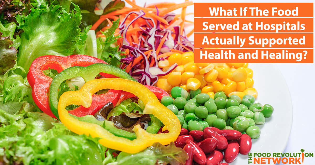 Could the Future of Hospital Food Be Healthy, Plant-Based, and Delicious?