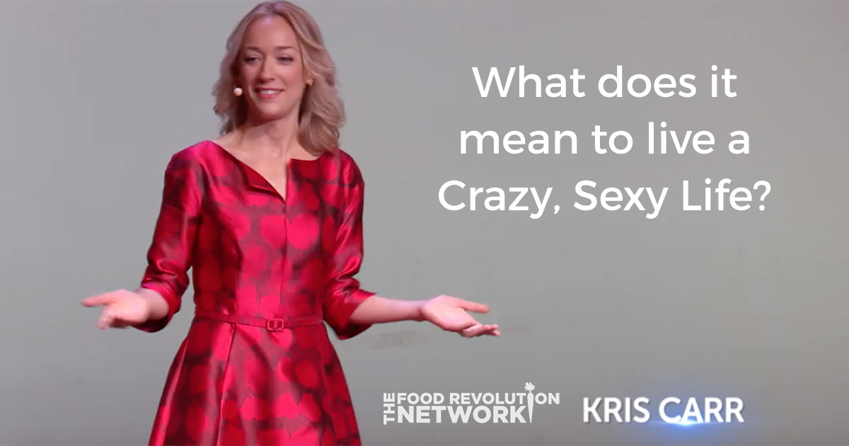 Kris Carr Ignites The Crazy Sexy Wellness Revolution