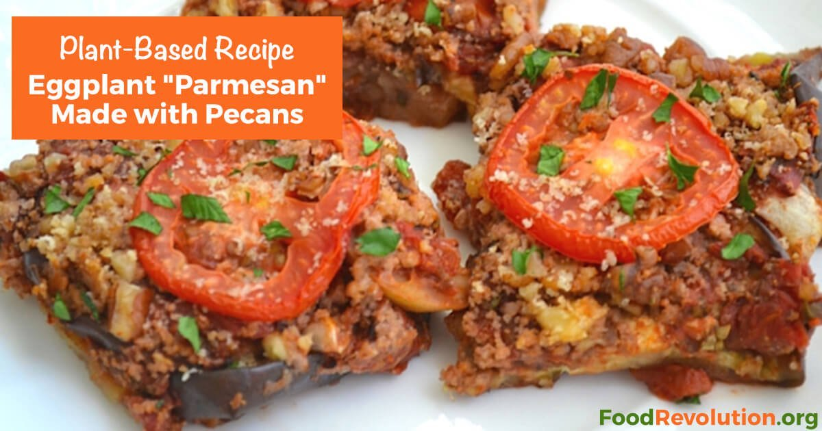 Plant-based recipe for Eggplant Parmesan