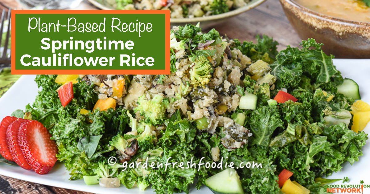 Cauliflower Rice Recipe From Food Revolution Summit