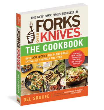 Best Plant-Based Cookbooks: Forks Over Knives the Cookbook