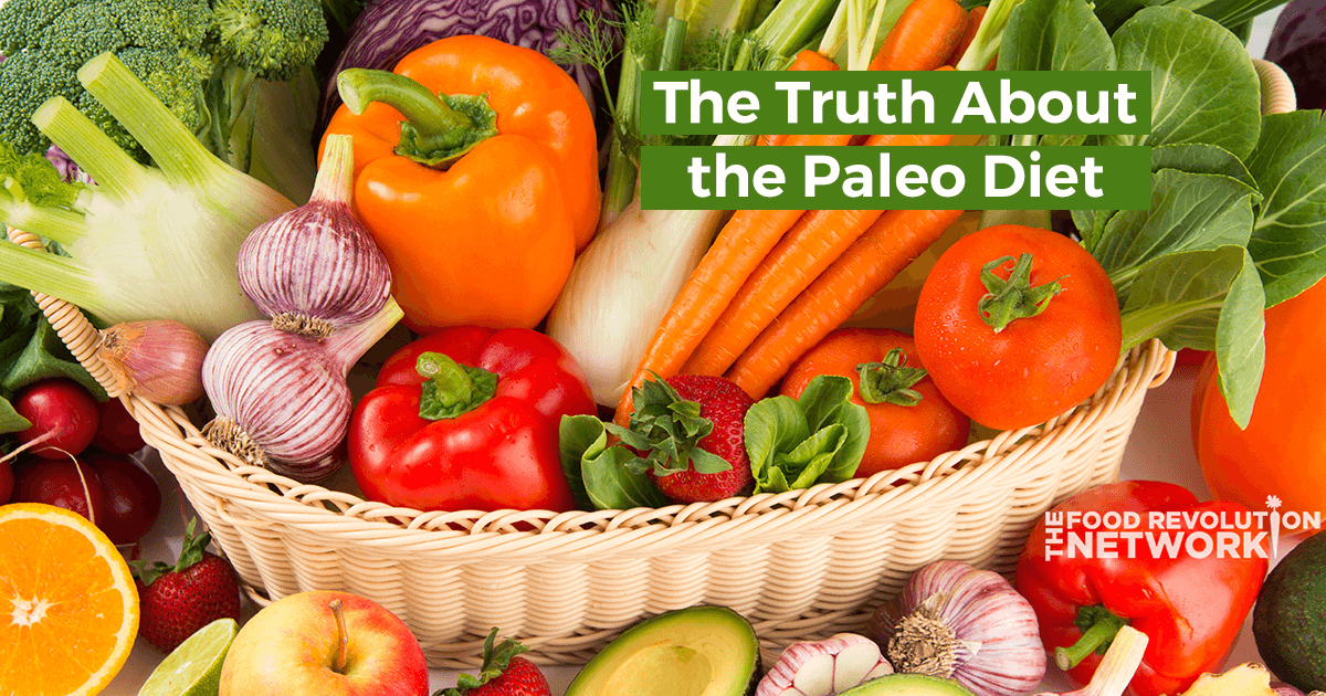 Truth about the paleo diet