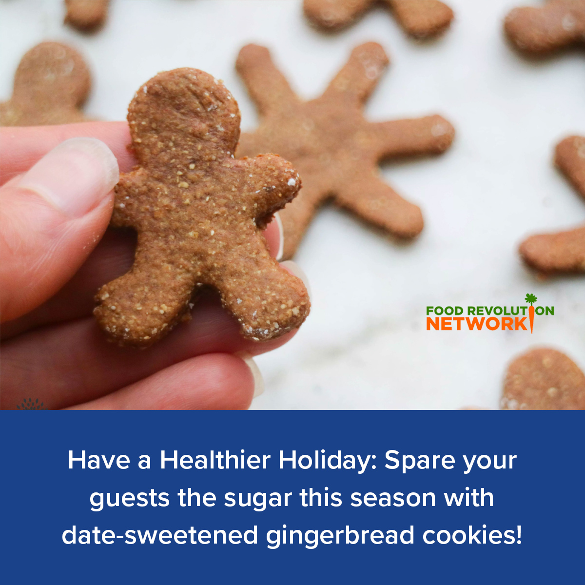 Have a Healthier Holiday: Spare your guests the sugar this season with date-sweetened gingerbread cookies!