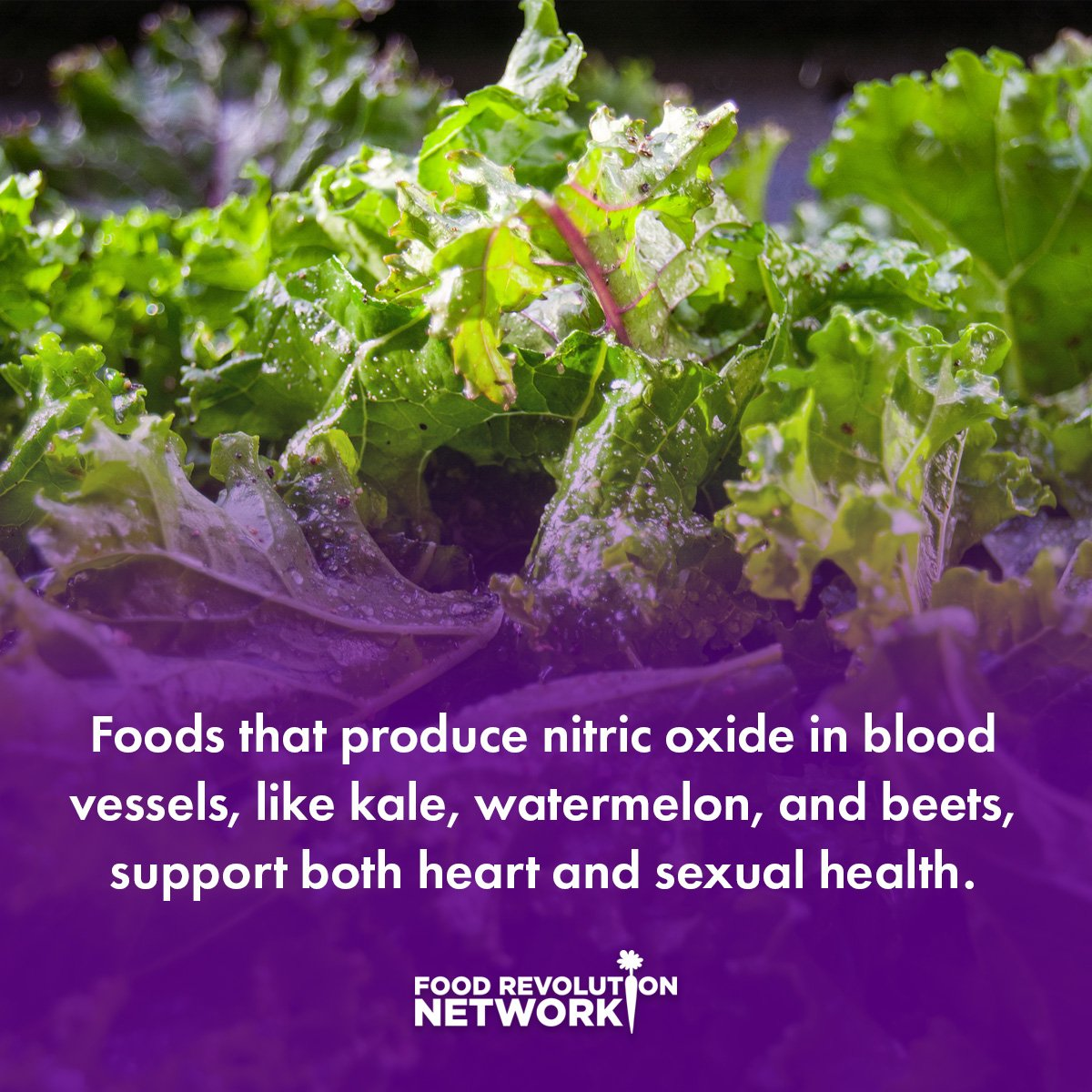 Foods that produce nitric oxide in blood vessels, like kale, watermelon, and beets, support both heart and sexual health.