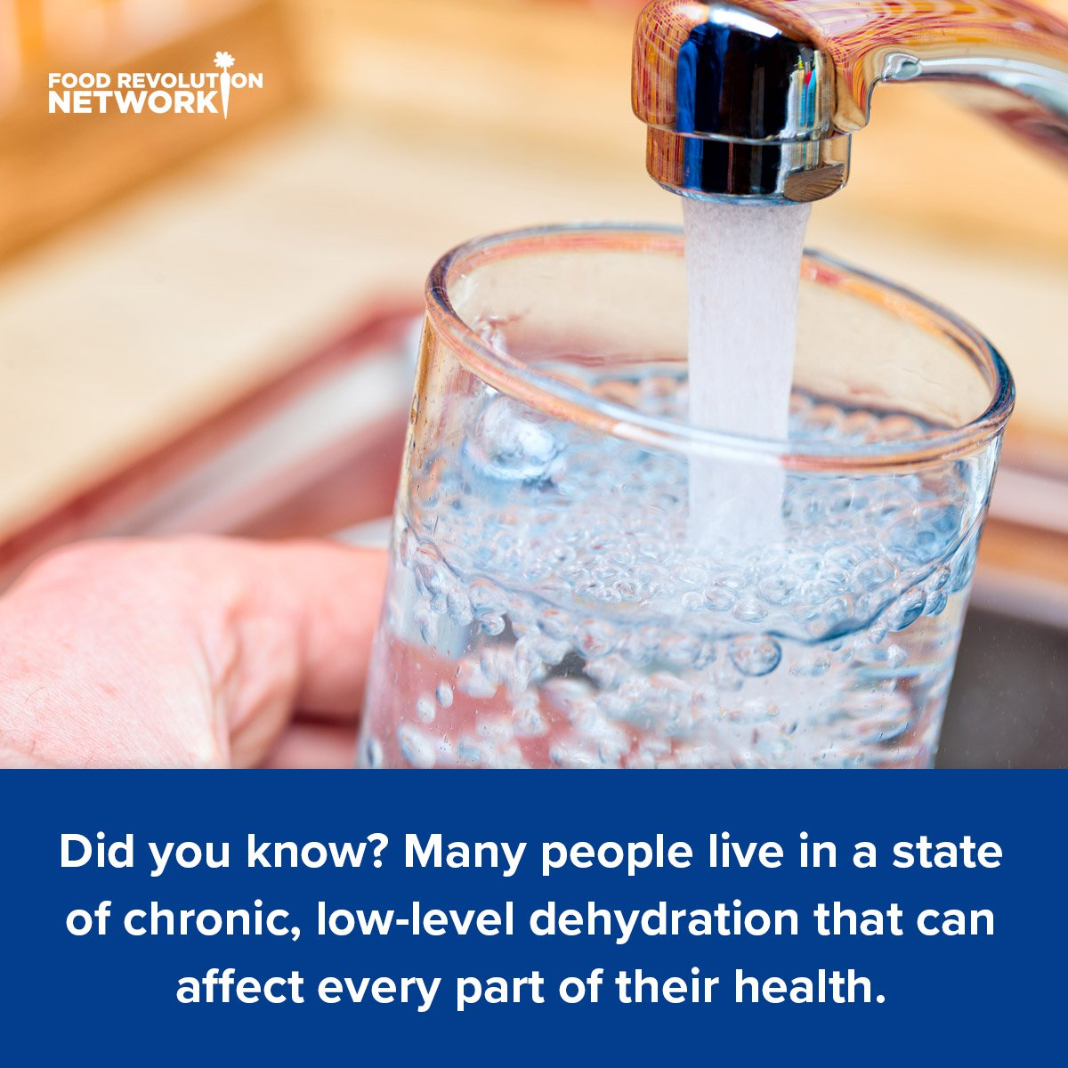 Did you know? Many people live in a state of chronic, low-level dehydration that can affect every part of their health.