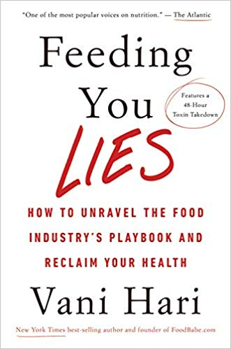 Must-Read Books on Food & Health: Feeding You Lies by Vani Hari