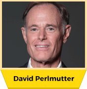 David Perlmutter, MD. – The Gut-Brain Connection
