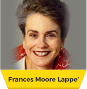 Frances Moore-Lappé – How We Can End World Hunger
