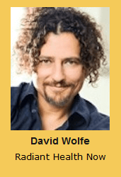 David Wolfe Radiant Health Now