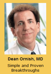 Dean Ornish, MD Simple and Proven Breakthroughs