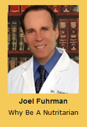 Joel Fuhrman Why Be A Nutritarian