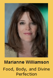 Marianne Williamson Food, Body, and Divine Perfection