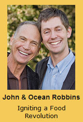 John & Ocean Robbins Igniting a Food Revolution