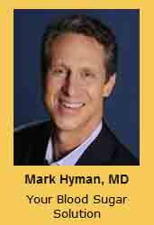 Mark Hyman, MD Your Blood Sugar Solution