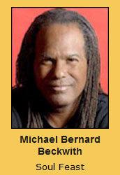 Michael Bernard Beckwith Soul Feast