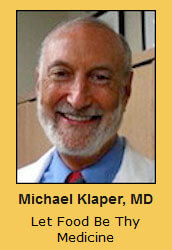 Michael Klaper, MD Let Food Be Thy Medicine