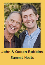 John & Ocean Robbins Summit Hosts
