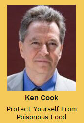 Ken Cook Protect Yourself From Poisonous Food