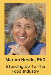 Marion Nestle, PhD Standing Up To The Food Industry