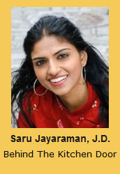 Saru Jayaraman, J.D. Behind The Kitchen Door