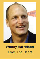Woody Harrelson From The Heart