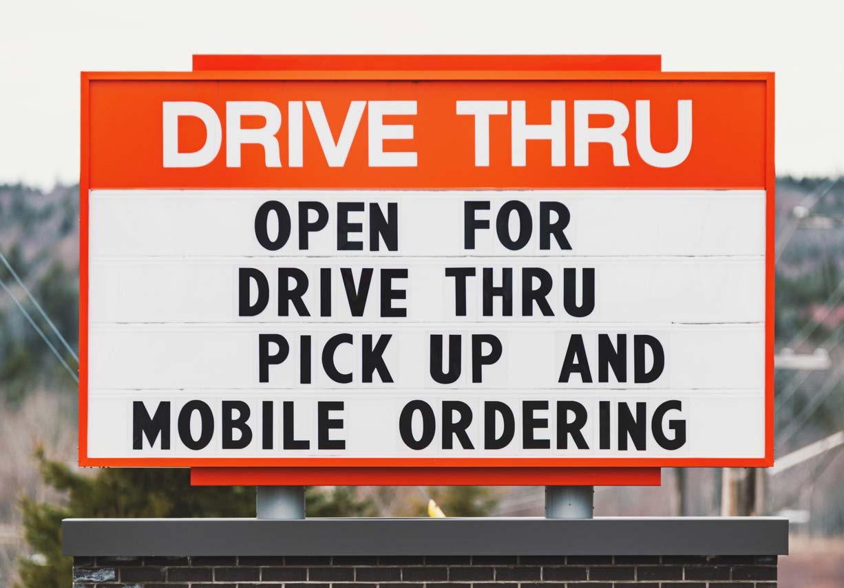 COVID-19 drive thru signage for drive thru, pick up, and mobile ordering