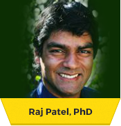 Raj Patel, Ph.D – Feeding Justice