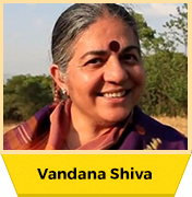 Vandana Shiva, Ph.D – Stand Up For Your Planet